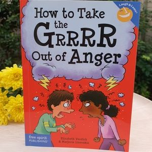 How To Take The Grrrr Out Of Anger Self Help Book